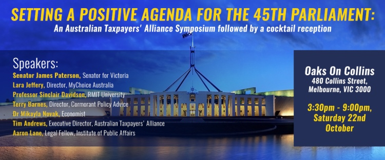 Australian Taxpayers' Alliance Symposium, 22 October